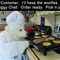 I Will Have The Woofles